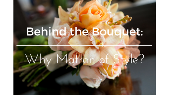 The Why Behind Matron of Style | Viet Bridal & Wedding Blog